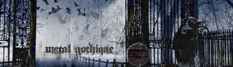 Bannière de la chronique Metal Gothique - alternative